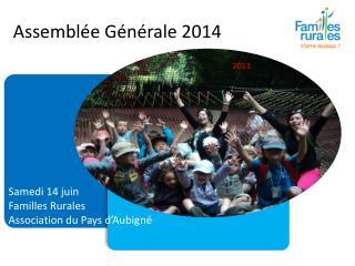 Assembl�e G�n�rale 2014