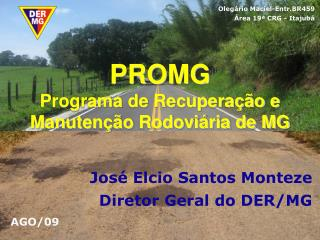 PROMG  Programa de Recuperação e Manutenção Rodoviária de MG