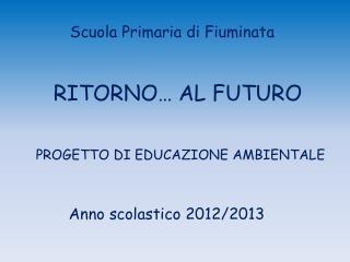 RITORNO… AL FUTURO