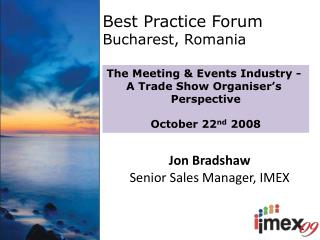 Best Practice Forum Bucharest, Romania