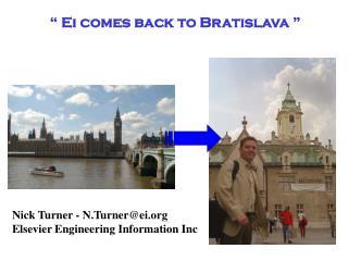 � Ei comes back to Bratislava �