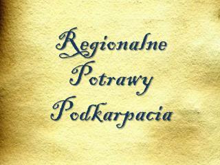 Regionalne Potrawy Podkarpacia