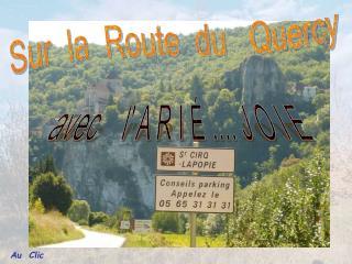 Sur  la  Route  du   Quercy