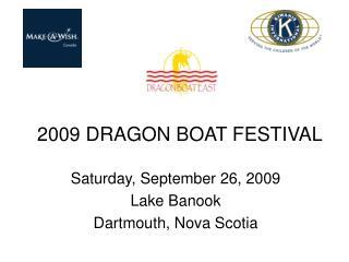 2009 DRAGON BOAT FESTIVAL