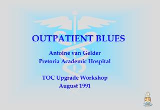 OUTPATIENT BLUES