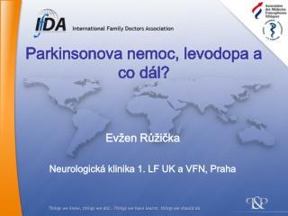 Parkinsonova nemoc, levodopa a co dál?