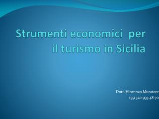 Strumenti economici   per  il turismo  in Sicilia