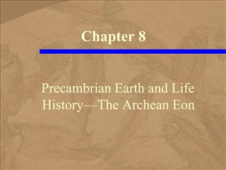 Precambrian Earth and Life History The Archean Eon