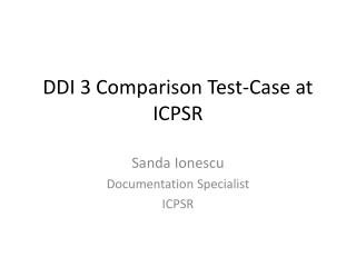 DDI 3 Comparison Test-Case at ICPSR