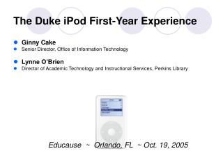 The Duke iPod First-Year Experience