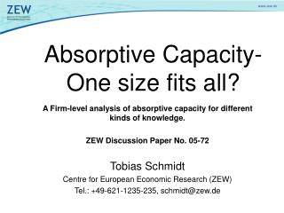 Absorptive Capacity- One size fits all?