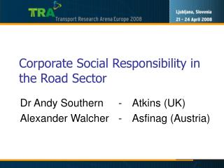Corporate Social Responsibility in the Road Sector