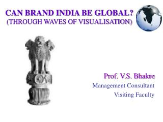 CAN BRAND INDIA BE GLOBAL? (THROUGH WAVES OF VISUALISATION)