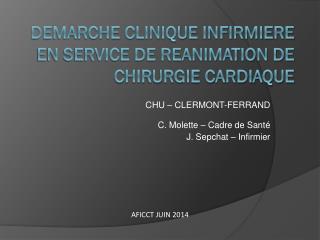 DEMARCHE CLINIQUE INFIRMIERE EN SERVICE DE REANIMATION DE CHIRURGIE CARDIAQUE