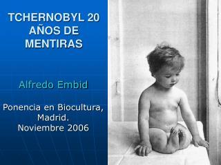 TCHERNOBYL 20 A�OS DE MENTIRAS