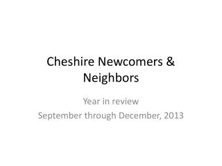 Cheshire Newcomers & Neighbors