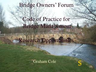 Bridge Owners' Forum Code of Practice for  Bridge Management Research Opportunities