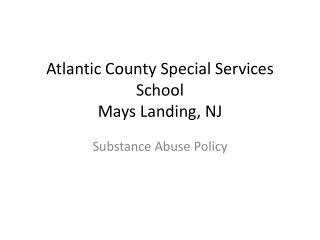 Atlantic County Special Services School Mays Landing, NJ