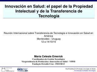 Reunión Internacional sobre Transferencia de Tecnología e Innovación en Salud en América