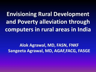 Envisioning Rural Development and Poverty alleviation through computers in rural areas in India