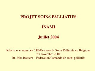 PROJET SOINS PALLIATIFS INAMI Juillet 2004