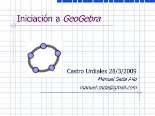 Iniciación a  GeoGebra