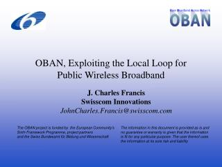 OBAN, Exploiting the Local Loop for  Public Wireless Broadband