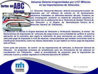 Aduanas Detecta Irregularidades por ¢127 Millones