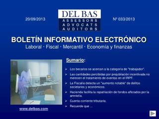 BOLETÍN INFORMATIVO ELECTRÓNICO Laboral · Fiscal · Mercantil · Economía y finanzas