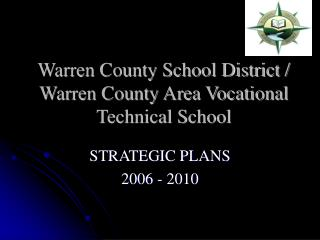 Warren County School District / Warren County Area Vocational Technical School