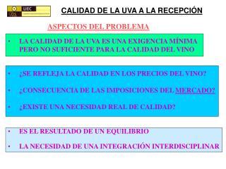 CALIDAD DE LA UVA A LA RECEPCIÓN
