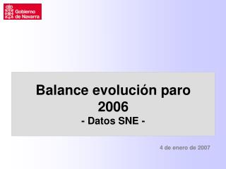 Balance evoluci�n paro 2006 - Datos SNE -
