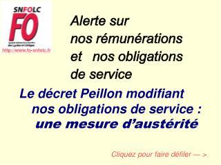 Alerte sur  nos r�mun�rations  et nos obligations  de service