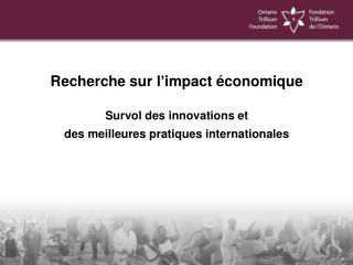Recherche sur l'impact économique Survol des innovations et