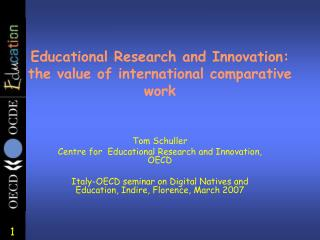 Educational Research and Innovation: the value of international comparative work