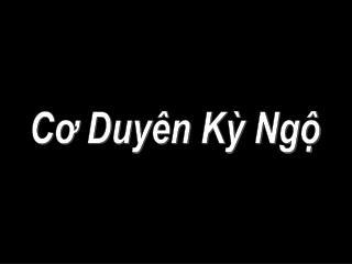 C? Duy�n K? Ng?