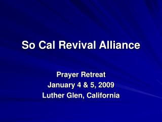 So Cal Revival Alliance