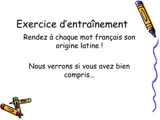 Exercice d'entraînement