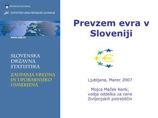 Prevzem evra v   Sloveniji