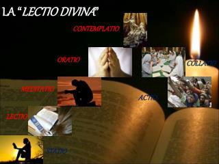 "LA "" LECTIO DIVINA """