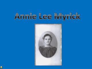 Annie Lee Myrick