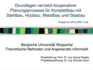 Bergische Universität Wuppertal  Theoretische Methoden und Angewandte Informatik