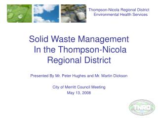 Solid Waste Management  In the Thompson-Nicola Regional District