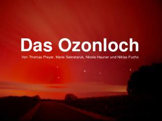 Das Ozon 1.1. Die Ozonverteilung in der Atmosphäre 1.2. Die Funktion des Ozons
