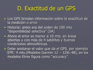 D. Exactitud de un GPS