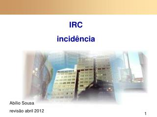 IRC incidência