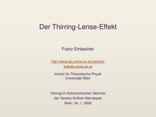 Der Thirring-Lense-Effekt