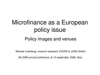 Microfinance as a European policy issue
