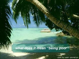what does it mean ''being poor''