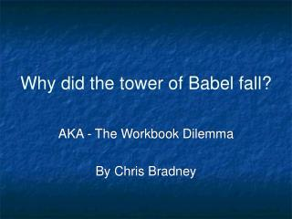 Why did the tower of Babel fall?